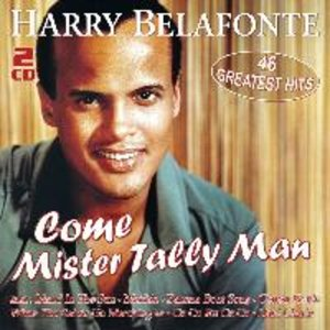 Come Mister Tally Man - 46 Greatest Hits