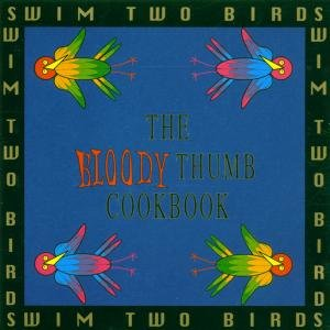 Bloody Thumb Cookbook