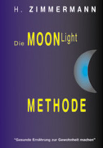 Die Moon-Light-Methode
