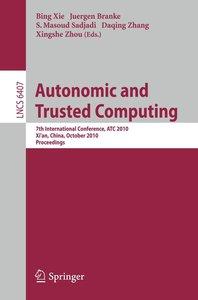 Autonomic and Trusted Computing
