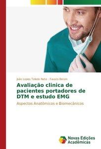 Avaliação clinica de pacientes portadores de DTM e estudo EMG