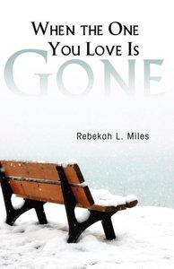 When the One You Love Is Gone