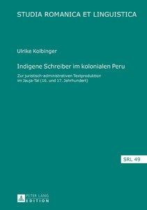 Indigene Schreiber im kolonialen Peru
