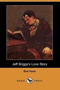 JEFF BRIGGSS LOVE STORY (DODO