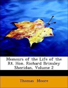 Memoirs of the Life of the Rt. Hon. Richard Brinsley Sheridan, V