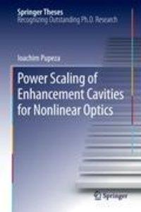 Power Scaling of Enhancement Cavities for Nonlinear Optics