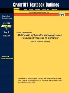 Outlines & Highlights for Managing Human Resources by George W.