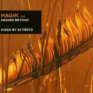 Magik 5/Heaven Beyond