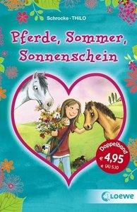 Schrocke, K: Pferde, Sommer, Sonnenschein