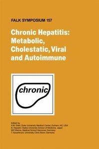Chronic Hepatitis: Metabolic, Cholestatic, Viral and Autoimmune