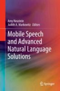 Mobile Speech and Advanced Natural Language Solutions