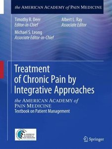 Treatment of Chronic Pain by Integrative Approaches