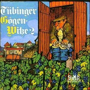 TÜBINGER GOGENWITZE 2