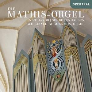 Die Mathis-Orgel In St.Jakob Schrobenhausen