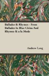 Ballades & Rhymes - From Ballades In Blue China And Rhymes & a l