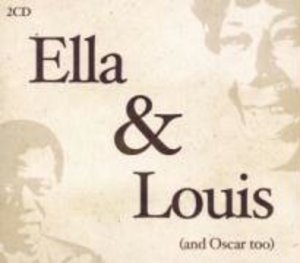 Ella & Louis (And Oscar Too)