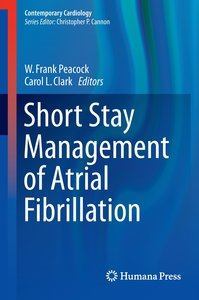 Short Stay Management of Atrial Fibrillation