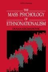 The Mass Psychology of Ethnonationalism