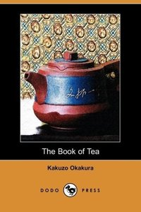The Book of Tea (Dodo Press)