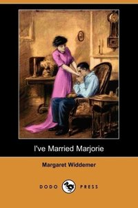 I've Married Marjorie (Dodo Press)