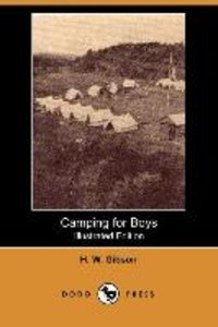 Camping for Boys (Illustrated Edition) (Dodo Press)