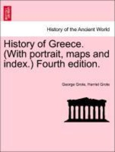 History of Greece. (With portrait, maps and index.) Fourth editi
