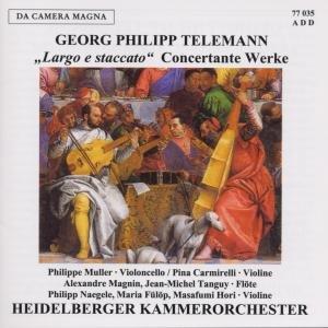 Largo E Staccato-Concertante Werke