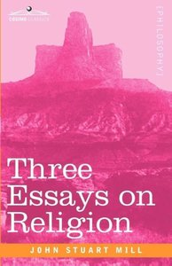 Three Essays on Religion