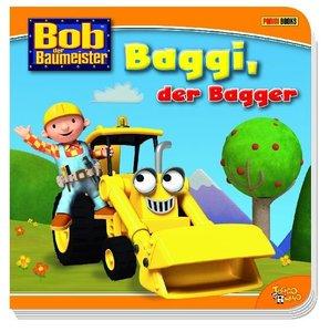 Bob der Baumeister. Baggi, der Bagger