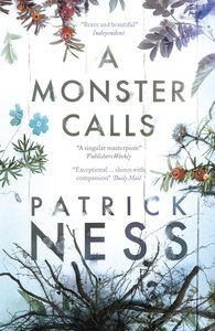 Ness, P: Monster Calls