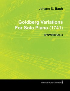 Goldberg Variations by J. S. Bach for Solo Piano (1741) Bwv988/O