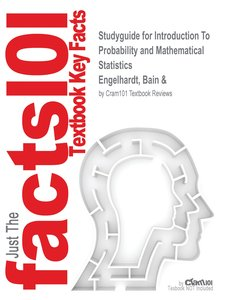 Studyguide for Introduction To Probability and Mathematical Stat