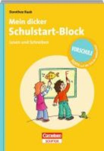 Mein dicker Schulstart-Block. Lesen und Schreiben