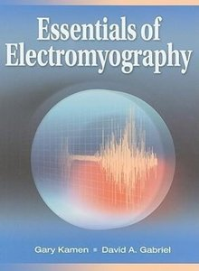 Essentials of Electromyography