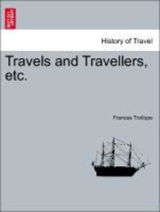 Travels and Travellers, etc.