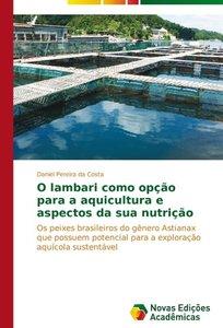 O lambari como opção para a aquicultura e aspectos da sua nutriç