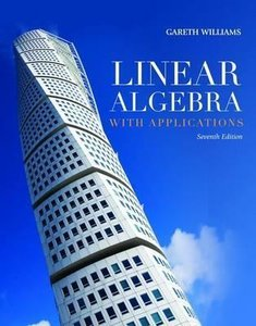Williams, G: Linear Algebra with Applications