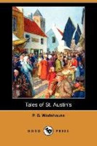 Tales of St. Austin's (Dodo Press)