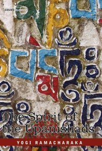 The Spirit of the Upanishads