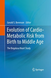 Evolution of Cardio-Metabolic Risk from Birth to Middle Age