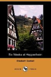 Six Weeks at Heppenheim (Dodo Press)