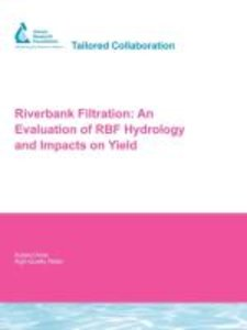 Riverbank Filtration: An Evaluation of Rbf Hydrology