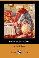 American Fairy Tales - zum Schließen ins Bild klicken