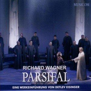 Parsifal-Eine Werkseinführung