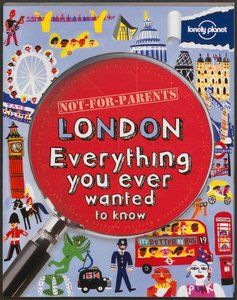 London Everything you ever wanted to know