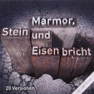 One Song Ed.Marmor,Stein & Eund Eisen bricht.
