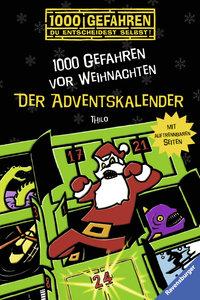 Thilo: Adventskalender - 1000 Gefahren vor Weihnachten