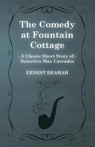 The Comedy at Fountain Cottage (a Classic Short Story of Detecti