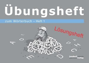 Wörterbuchübungsheft 1 (zum Wörterbuch 19x16cm) (Lösungsheft)