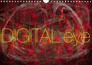 DIGITAL eye (Wall Calendar 2015 DIN A4 Landscape)